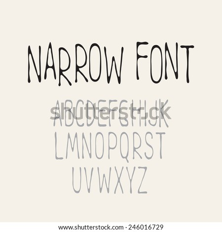 Simple narrow font. Cute alphabet for hand-printed text simulation. Vector illustration - stock vector
