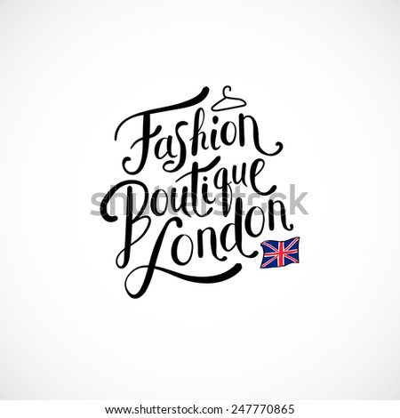 Simple Text Design for Fashion Boutique London Concept with Small London England Flag. Isolated on White Background. Vector illustration. - stock vector