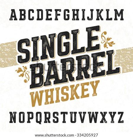 Single barrel whiskey label font sample stock vector 334205927 single barrel whiskey label font with sample design ideal for any design in vintage style altavistaventures Image collections