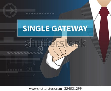 Single Gateway on digital ,Businessman working with modern virtual technology, hand touching - stock vector