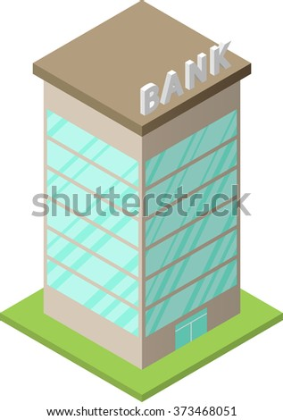 Single isometric building - bank. Illustration of urban house or sity skyscraper. For your infographic, map or business design. Detailed vector clip art with easy editable colors. - stock vector