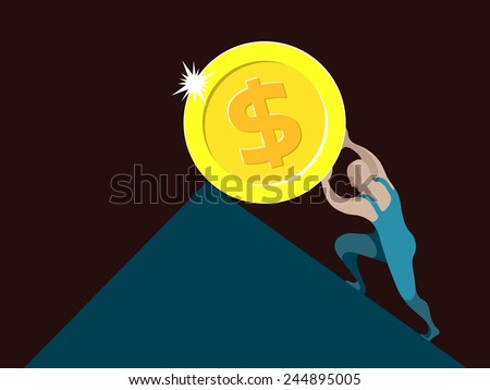Sisyphus, working class man rolling and pushing dollar coin uphill on a slippery slope - stock vector