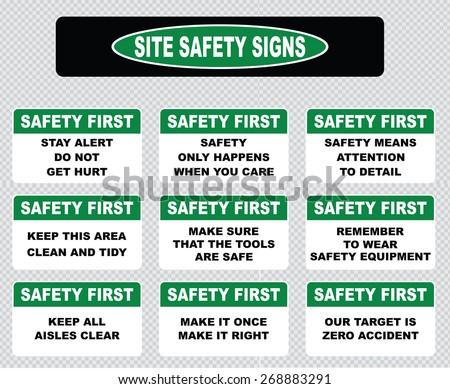 Site safety sign or safety first sign (stay alert do not hurt, keep this area clean and tidy, remember to wear safety equipment, keep all aisles clear, make it once make it right, zero accident). - stock vector