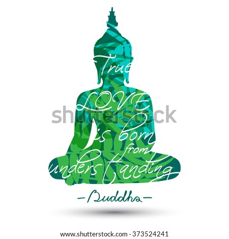 Sitting Buddha silhouette with quote isolated on white background - stock vector