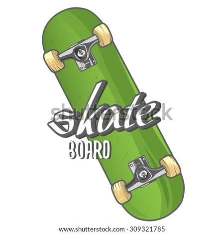 Skateboard with text (place for your text), vector illustration - stock vector