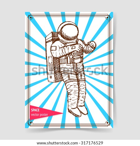 Sketch astronaut in vintage style, vector poster - stock vector