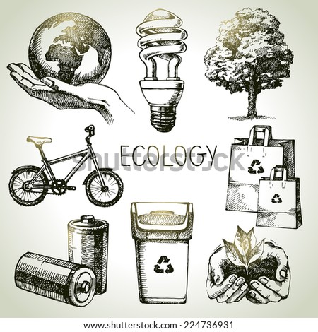 Sketch ecology set. Hand drawn vector illustration	 - stock vector