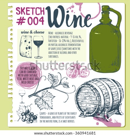 Sketchbook with winemaking products in sketch style. Vector illustration with wine glass, wine barrel, old wine bottle, cheese, walnuts, olives. Classical alcoholic drink. - stock vector
