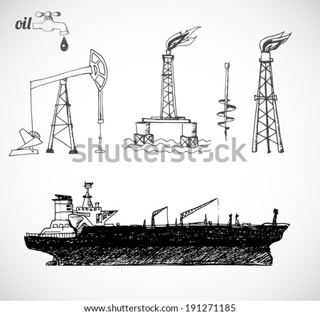 Sketches of oil rigs, offshore drilling platform and oil tanker ship. Vector illustration. Isolated on white. - stock vector