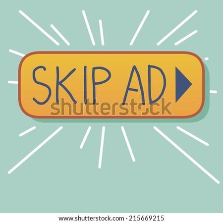 Skip Ad. Flat vector illustration - stock vector