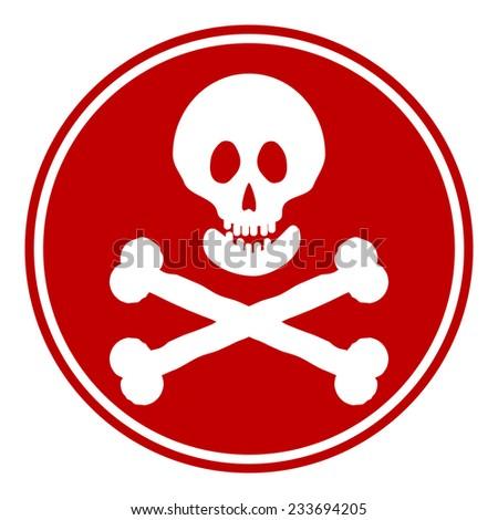 Skull and bones danger sign button on white background. Vector illustration. - stock vector