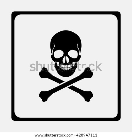 Skull and crossbones - a mark of the danger warning.