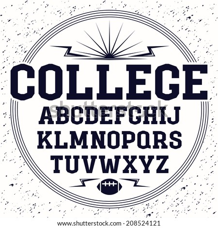 Slab-serif font  in the style of college. Black font  composition  on white background - stock vector