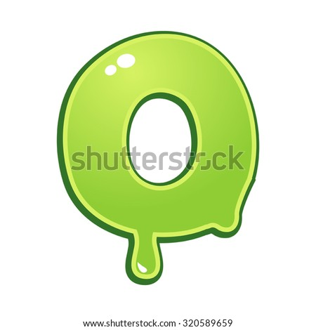 Slimy font type letter O - stock vector
