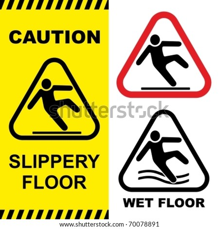Slippery floor surface warning sign. Vector illustration. No gradients used. - stock vector
