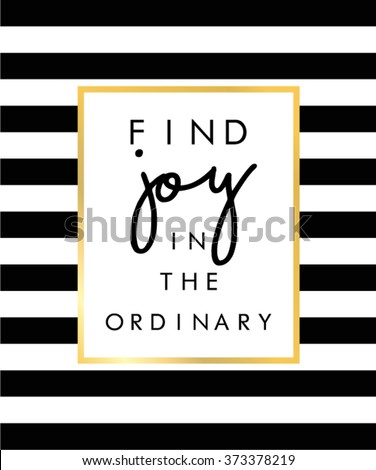 Slogan print on black and white stripe pattern - stock vector