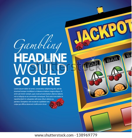 Slot machine background template. EPS 10 vector, grouped for easy editing. No open shapes or paths. - stock vector