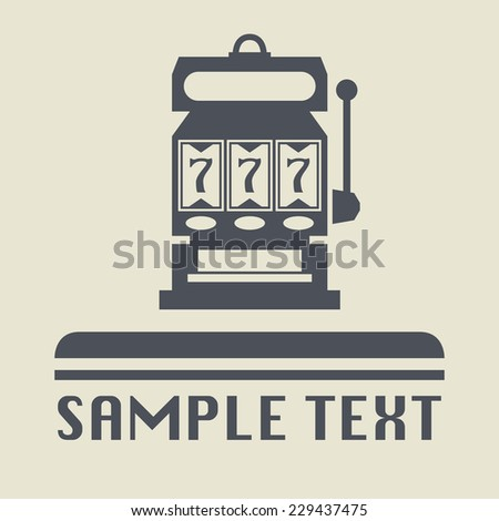 Slot machine icon or sign, vector illustration - stock vector