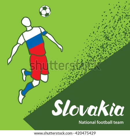 Slovakia. National football team of Slovakia. Vector illustration with the football player and the ball. Vector handwritten lettering.
