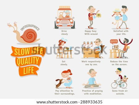 Slow Life Quality Life - stock vector
