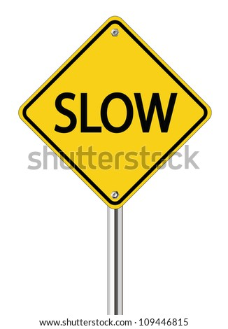 Slow sign on yellow road label - stock vector