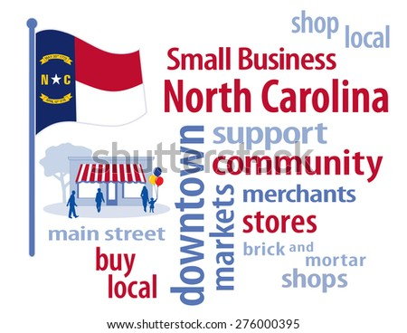 Small Business North Carolina, shop at local, community stores and markets. Red, white, blue and gold Tar Heel State flag of the United States of America, word cloud illustration. EPS8 compatible. - stock vector