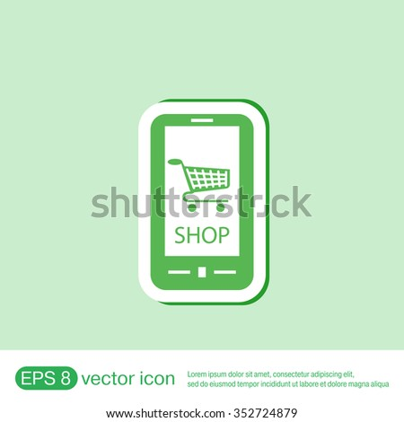 smartphone with the symbol shopping cart  online store - stock vector