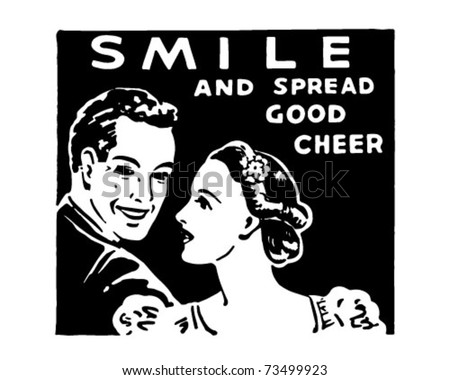 Smile - And Spread Good Cheer - Retro Ad Art Banner - stock vector