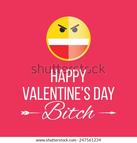 Smile Happy Valentines Day Former Bitch Stock Vector ...