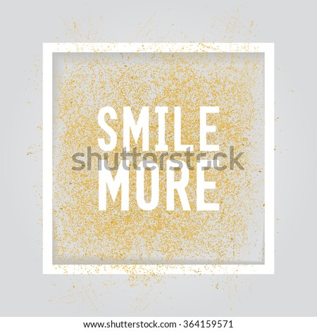 Smile More. Motivation square poster. Text lettering of an inspirational saying. Quote typographical poster, flyer, background template, vector design eps10 - stock vector