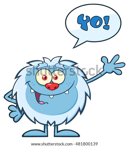 Smiling Little Yeti Cartoon Mascot Character Waving For Greeting With Speech Bubble And Text Yo!. Vector Illustration Isolated On White Background
