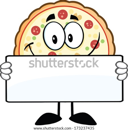 Smiling Pizza Cartoon Mascot Character Holding A Sign. Vector Illustration Isolated on white - stock vector