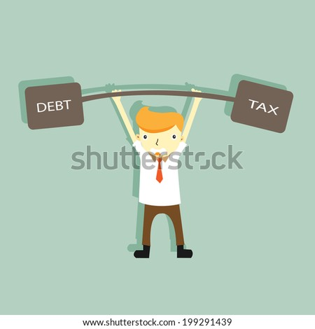 smiling smart business man lift heavy tax and debt over the head,did not afraid tax and debt,illustration,vector  - stock vector