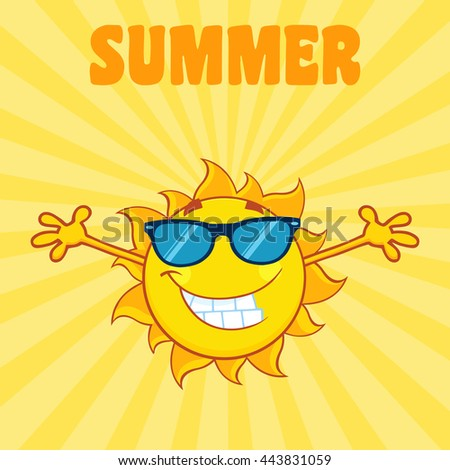 Smiling Sun Cartoon Mascot Character With Sunglasses And Open Arms. Vector Illustration With Background And Text Summer - stock vector