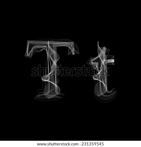 Smoke font. Letter T. Vector illustration alphabet - stock vector
