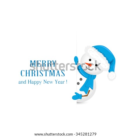Snowman in the blue hat, holds Christmas greetings on white background, illustration. - stock vector