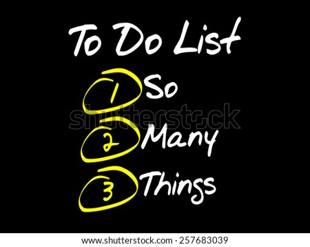 So Many Things in To Do List, business concept - stock vector