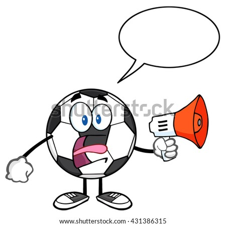 Soccer Ball Cartoon Mascot Character An Announcement Into A Megaphone With Speech Bubble. Vector Illustration Isolated On White Background - stock vector