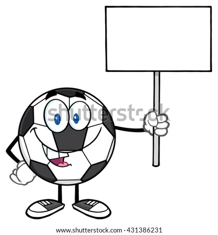 Soccer Ball Cartoon Mascot Character Holding A Blank Sign. Vector Illustration Isolated On White Background - stock vector