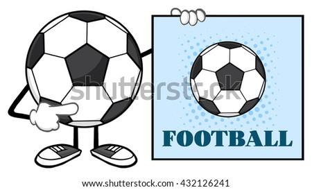Soccer Ball Faceless Cartoon Mascot Character Pointing To A Sign With Text Football. Vector Illustration Isolated On White Background - stock vector