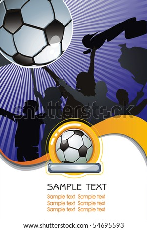 Soccer ball on Abstract background with silhouettes of fans. Vector Football background with space for text. - stock vector