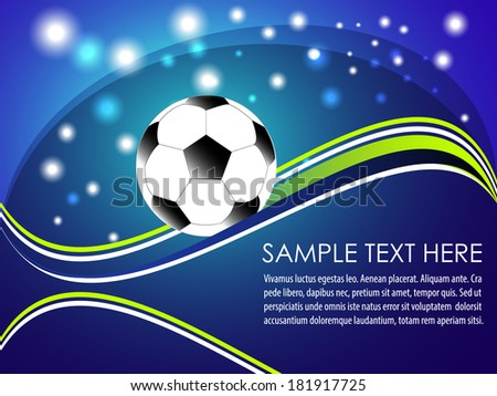 Soccer ball with abstract background/design for posters, diplomas, desktop background and layout/vector illustration - stock vector