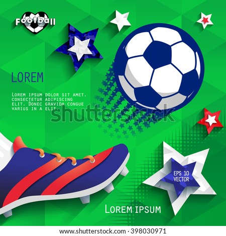 Soccer (football). Flying ball and soccer boots. Cover. eps10