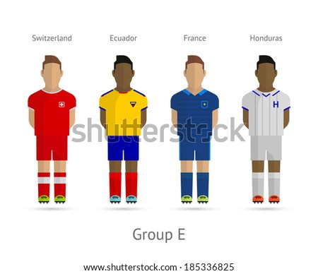 Soccer / Football team players. Group E - Switzerland, Ecuador, France, Honduras. Vector illustration. - stock vector