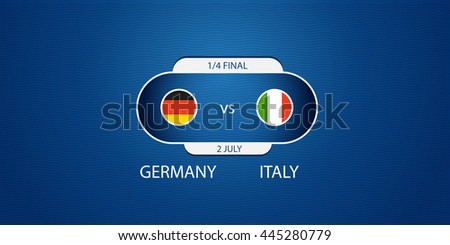 Soccer infographic template. Match of the day. Germany vs Italy - stock vector