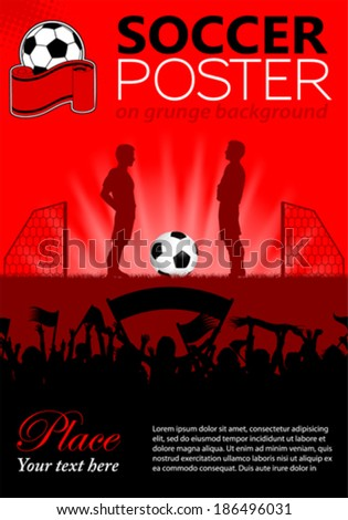 Soccer Poster with Players and Fans, vector illustration - stock vector