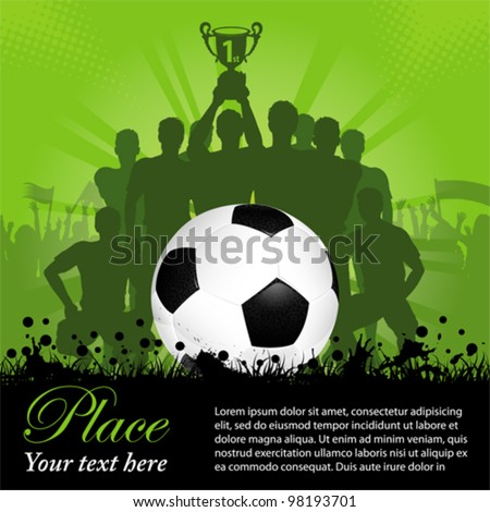 Soccer Poster with Winning Football Team with the Cup in his hands and Fans, vector illustration