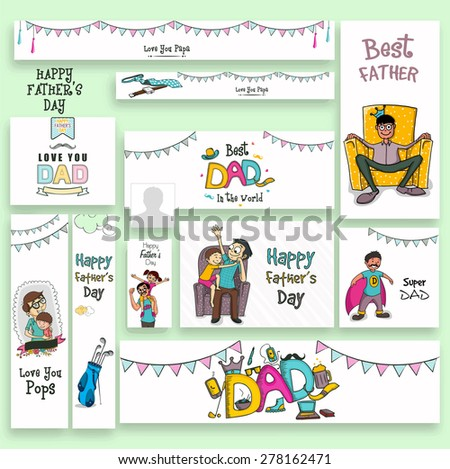Social media ads, header or banner set with different elements for Happy Father's Day celebration. - stock vector