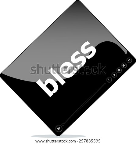 Social media concept: media player interface with bless word - stock vector