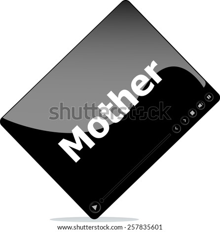 Social media concept: media player interface with mother word - stock vector